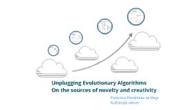 Unplugging Evolutionary Algorithms