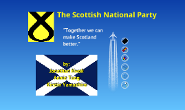 Scottish National Party Presentation