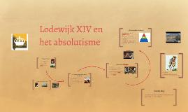 1M - Absolutisme & Lodewijk XIV & XVI