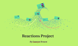 Reactions Project