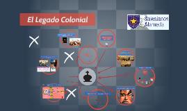El Legado Colonial