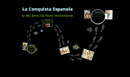 La Conquista Espanola