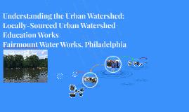 Understanding the Urban Watershed: