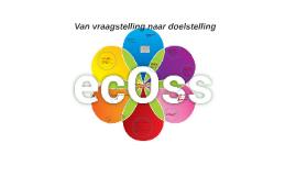 ecOss= duurzaam en ecologisch