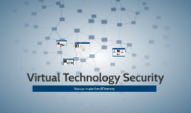 Virtual Technology Security