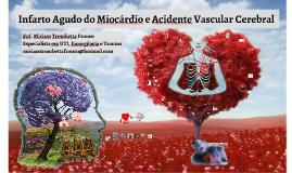 Infarto Agudo do Miocárdio e Acidente Vascular Cerebral