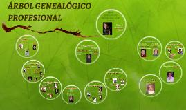 ÁRBOL GENEALÓGICO PROFESIONAL DE MI FAMILIA