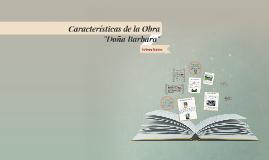 """Copy of Características de la Obra """"Doña Barbara"""""""