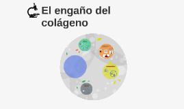 El engaño del colágeno