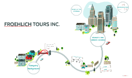 FROEHLICH TOURS INC.