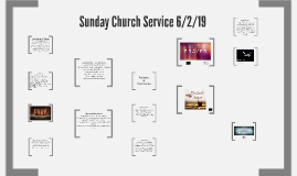 Sunday Church Service 6/2/19