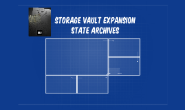 STORAGE VAULT EXPANSION