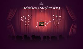 Heineken y Stephen King