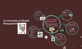 An Overview of Wealth Management