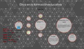 Ética en la formación educativa