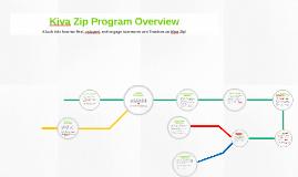 The Kiva Zip Journey