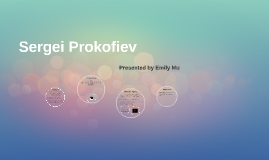IB Music: Sergei Prokofiev