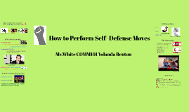 How to Perform Self- Defense Moves