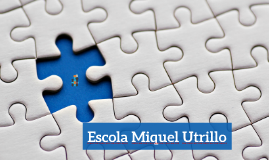 Plan formativo en TIC's para la Escuela Miquel Utrillo.