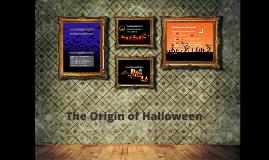 Copy of The Origin of Halloween