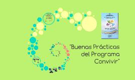"""""""Buenas Prácticas del Programa Convivir"""""""