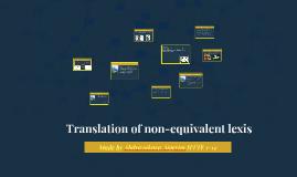 Translation of non-equivalent lexics