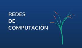 REDES DE COMPUTACION
