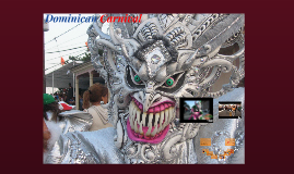 Copy of Dominican Carnival