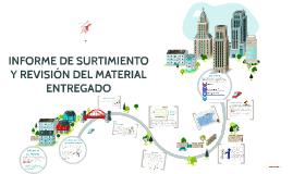Copy of INFORME DE SURTIMIENTO Y REVISIÓN DEL MATERIAL ENTREGADO