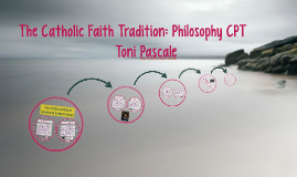 The Catholic Faith Tradition: Philosophy CPTm