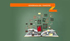 HEMORRAGIA DE I TRIMESTRE
