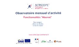 Actiscope commerce - Présentation Abonné