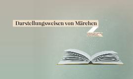 Copy of Darstellungsweisen von Märchen