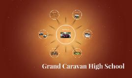 Grand Caravan High School