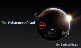 Copy of The Existence of God