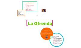Copy of La Ofrenda