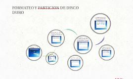 FORMATEO Y PARTICION DE DISCO DURO