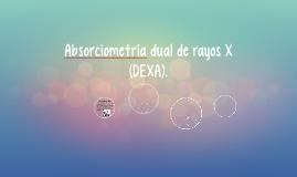 Absorciometría dual de rayos X
