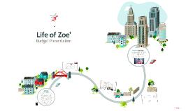 Life of Zoe'