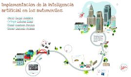 Copy of Implementación de la Inteligencia Artificial en los automóviles