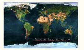 9 ano - Aula 4 - Blocos Econômicos