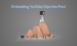 Embedding YouTube Clips into Prezi