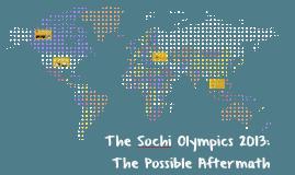 The Sochi Olympics 2013