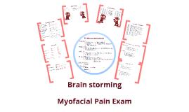 Copy of Myofascial Pain Examination