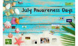 July Awareness Days