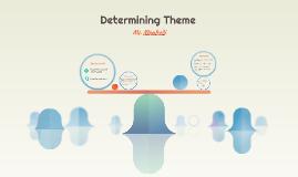 Determining Theme