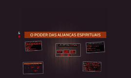 O PODER DAS ALIANÇAS ESPIRITUAIS