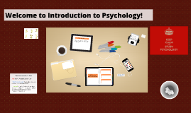 Intro Psych- Welcome!