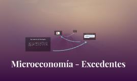 Microeconomía - Excedentes