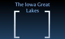 How to Preserve the Iowa Great Lakes